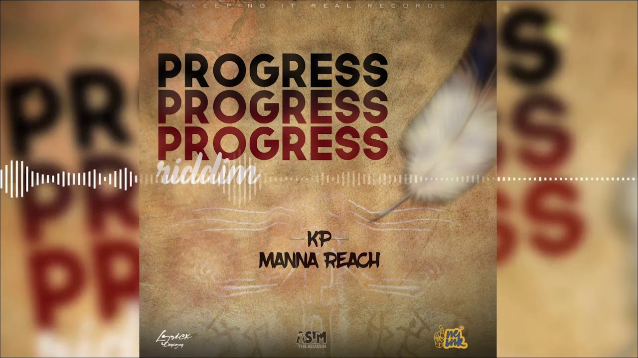Kp - Manna Reach ( Official Audio ) ( Progress Riddim )