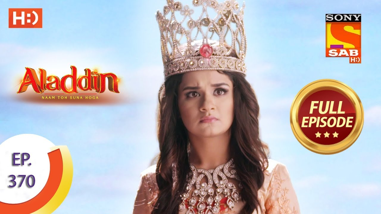 Download Aladdin - Ep 370 - Full Episode - 15th January 2020