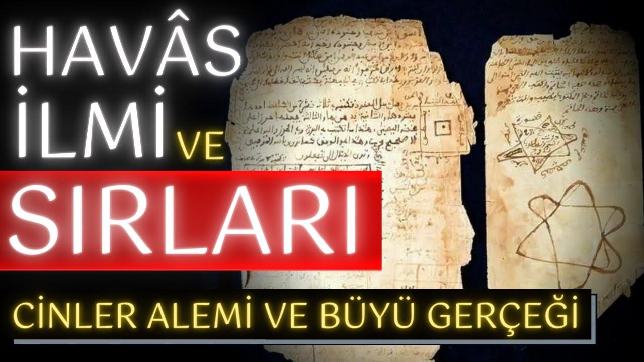 Download HAVAS İLMİ VE SIRLARI ! / CİNLER ALEMİ / BÜYÜ İLMİ / HÜDDAM İLMİ / CİFİR İLMİ VE EBCED HESABI