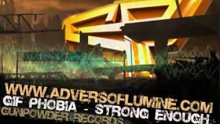 Gif Phobia - Strong Enough