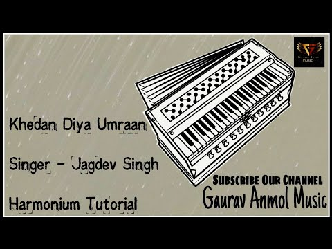 How To Play Khedan Diya Umraa On Harmonium // Gaurav Anmol Music // Tutorial // 2019 thumbnail
