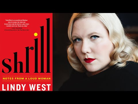 "Lindy West on ""Shrill: Notes from a Loud Woman"" 