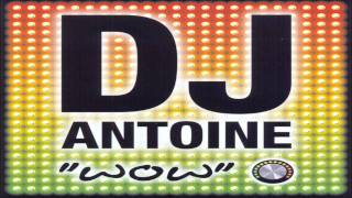 DJ Antoine vs. Mad Mark - WOW