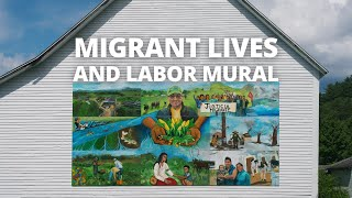 Migrant Lives and Labor Mural at the Organic Farm