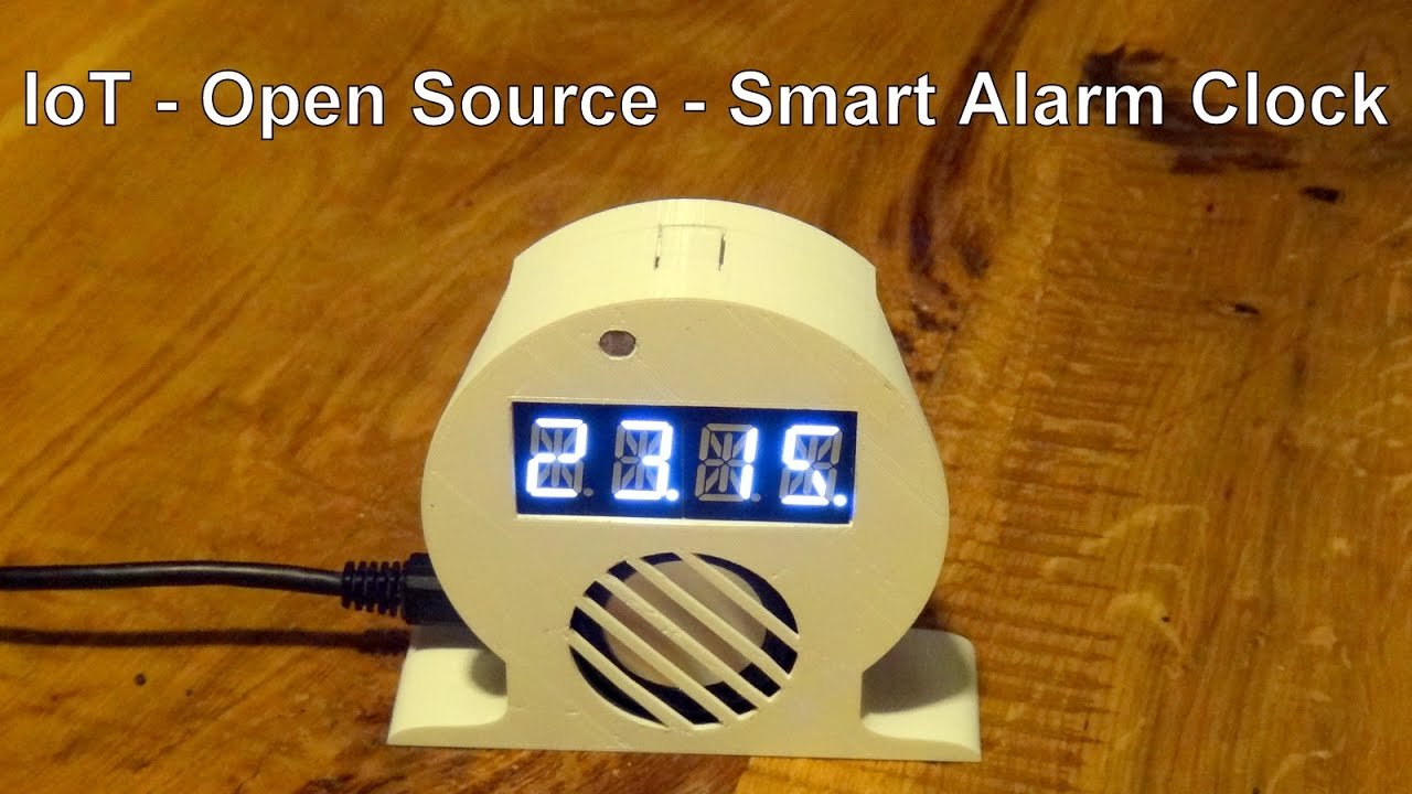 IoT Smart Alarm Clock [Open Source Project]: 12 Steps (with Pictures)
