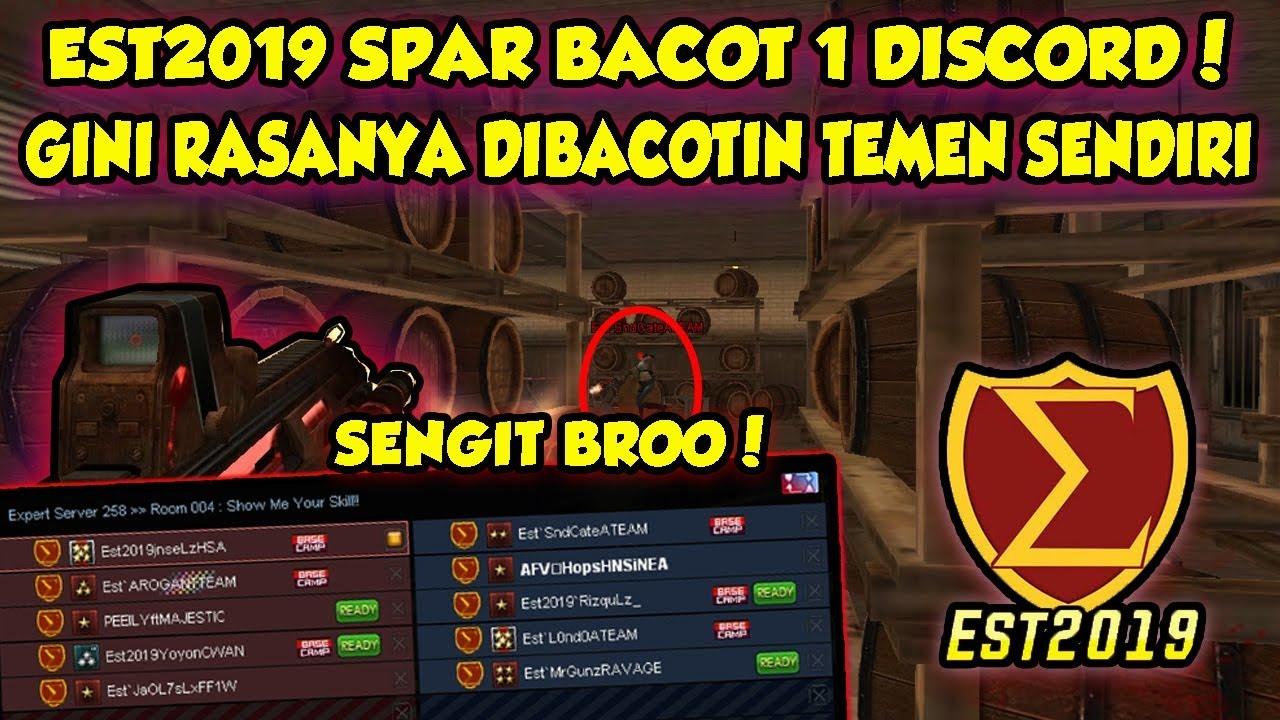 EST2019 SPAR BACOT 1 DISCORD !! GINI RASANYA DIBACOTIN TEMEN