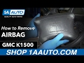How to Remove Install AirBag 96 GMC Sierra K1500 Buy Quality Auto Parts at 1AAuto.com