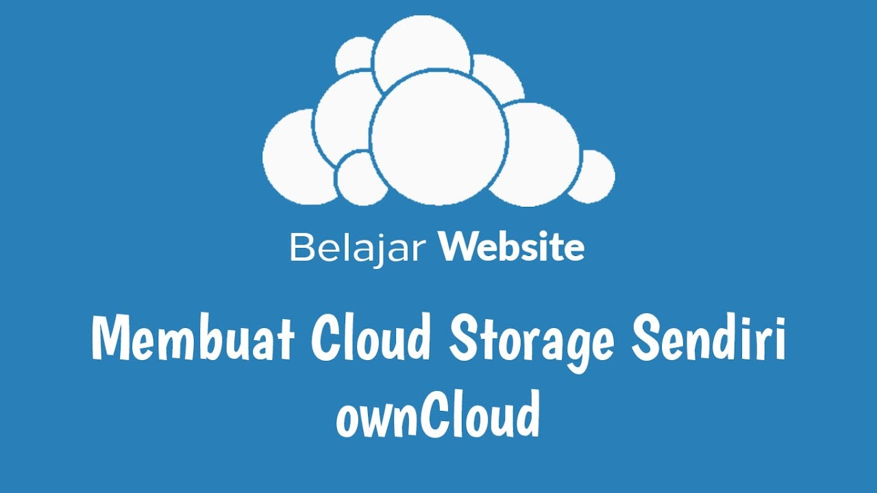 Membuat Cloud Storage Sendiri - ownCloud - YouTube