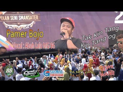 ABAH LALA MG 86 PAMER BOJO  CIPT DIDI KEMPOT//LIVE SMA N 1 NGUTER SUKOHARJO