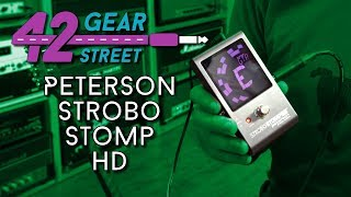 The BEST pedal tuner on the market? Peterson Strobo Stomp HD at 42 Gear Street #42GSone