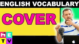 Meaning of COVER (ESL Vocabulary)