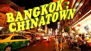 THAILAND TRIP : BANGKOK - CHINATOWN by night