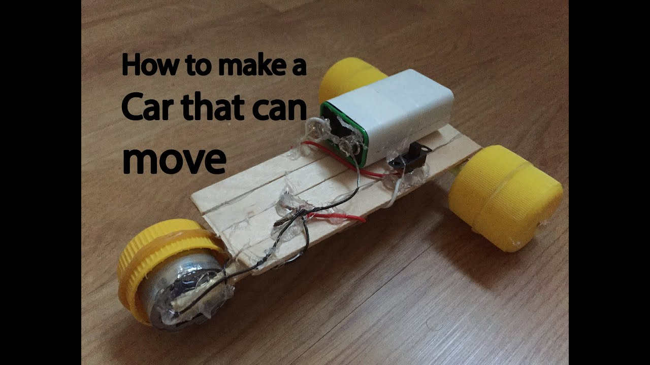 how to make a car that can move powered car very simple youtube