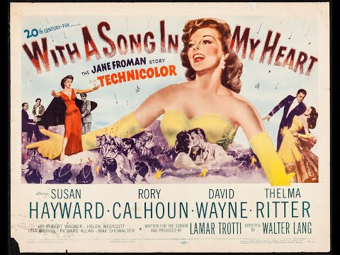 With a Song in My Heart 1952 Trailer