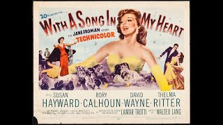 With a Song in My Heart 1952) Trailer