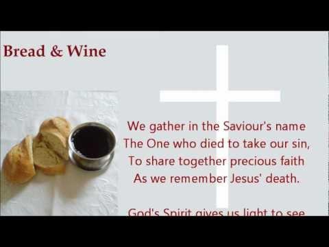 Bread & Wine (New Gospel Song)