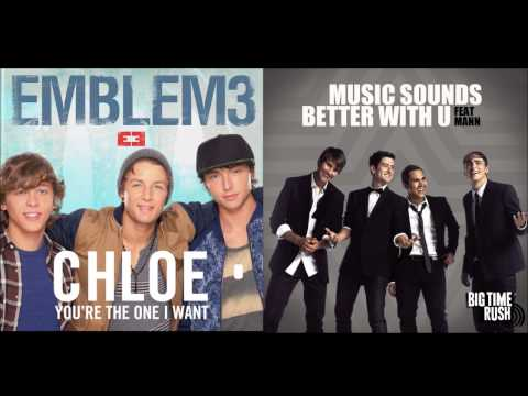 Emblem3 Vs. Big Time Rush - Music Sounds Better With Chloe [MASH UP]