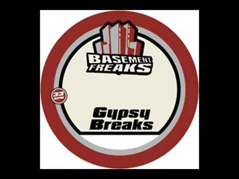 basement freaks   gipsy break (breakbeat_junkie_vs_djp_remix)