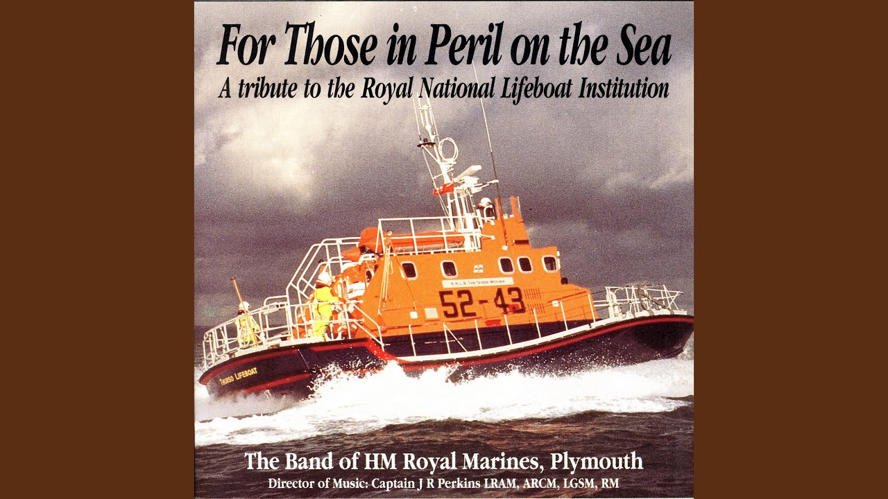 For Those In Peril On The Sea - The Band Of Her Majesty's