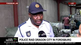 Police raid businesses in Fordsburg