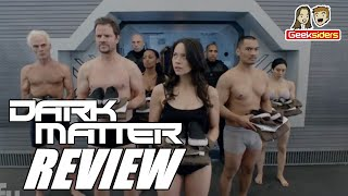 "Review: DARK MATTER Season 2 Premiere || ""Welcome to Your New Home"" (SPOILERS!)"