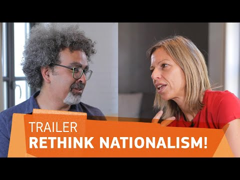 Rethink nationalism!