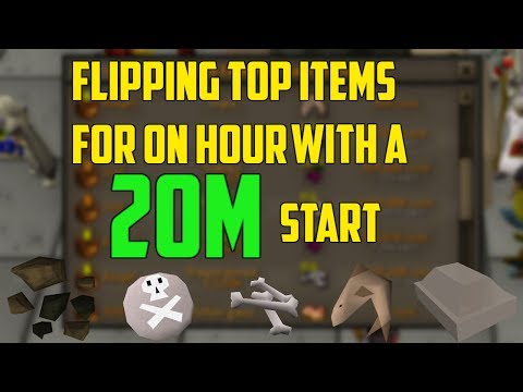 OSRS- Flipping Most Traded Items For Easy Money! 20M Start