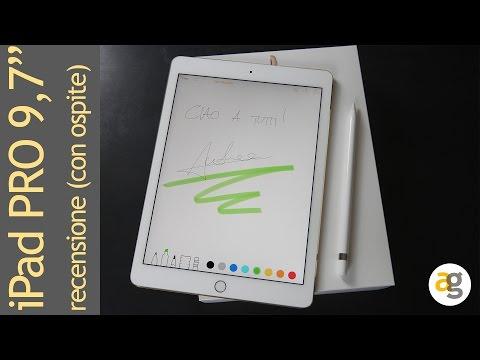 """iPad PRO 9,7"""" la recensione (con ospite illustre)"""