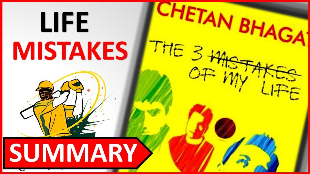 three mistakes of my life essay The three mistakes of my life is the story of three youngsters who dream big the hero of the tale is govind like every youngster in gujarat – where the story is set – his dream is to be a successful businessman.