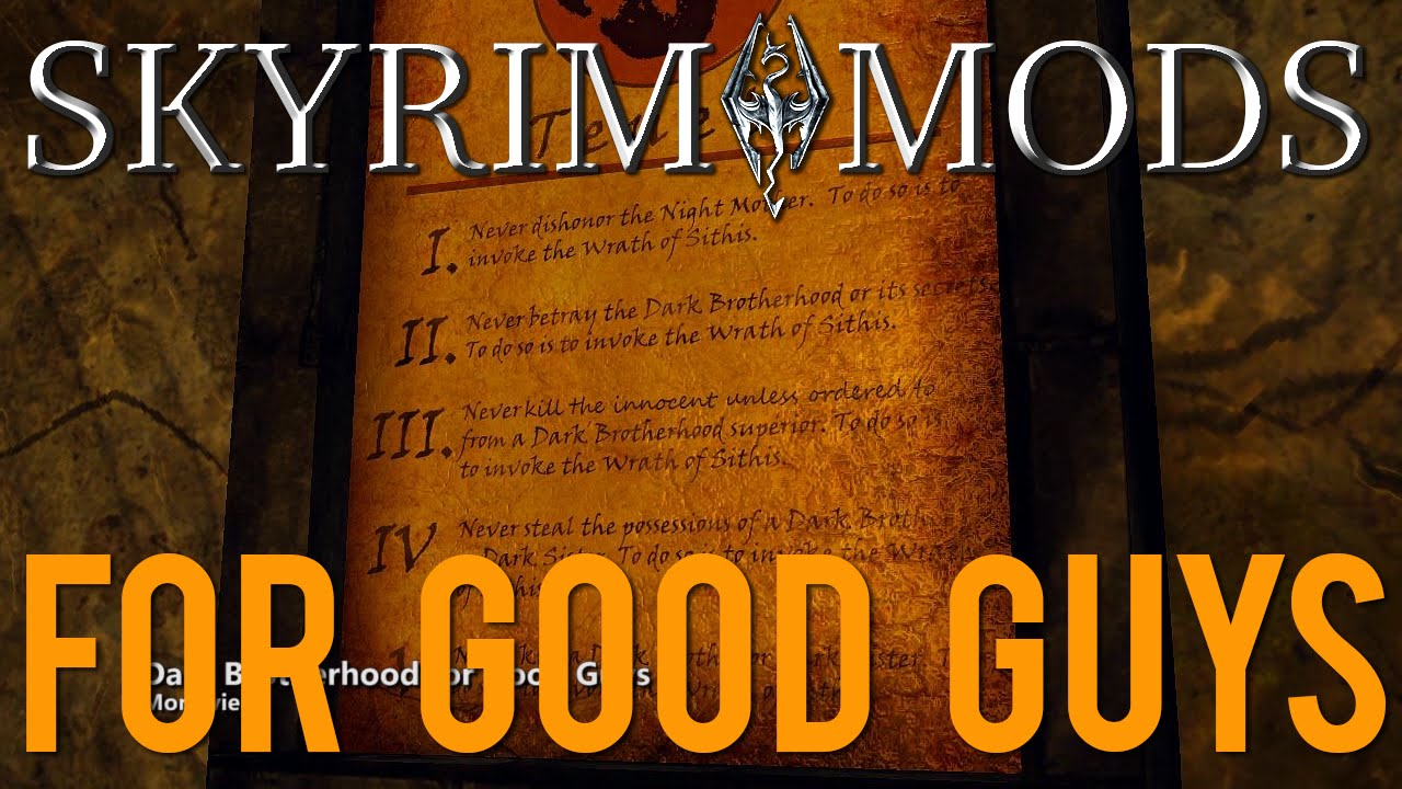 Skyrim Mods - Four Mods For Good Guys (Spoilers!)