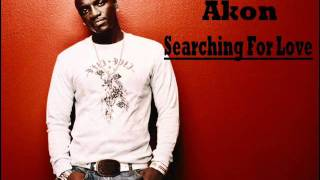 Akon - Searching For Love