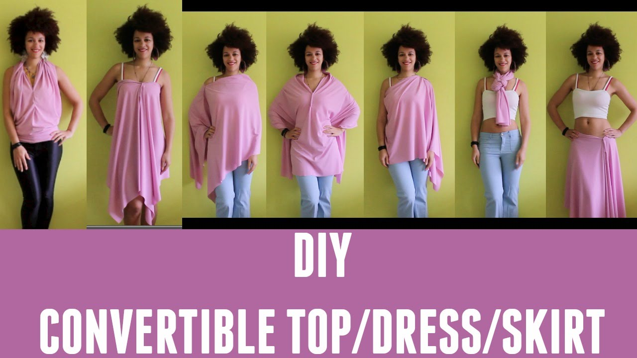 Lookbook Diy Convertible Top Skirt Dress Culture Couture Youtube