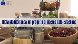 Dieta Mediterranea, un progetto di ricerca italo-israeliano