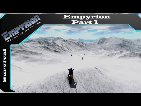 Empyrion galactic survival ( part 1: ice planet  ) ( some what hardcore )