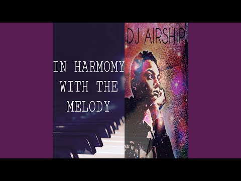In Harmony With The Melody