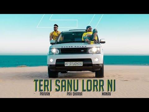 Teri Sanu Lorr Ni - Pav Dharia | New Punjabi Song | Latest Punjabi Songs | Punjabi Music | Gabruu