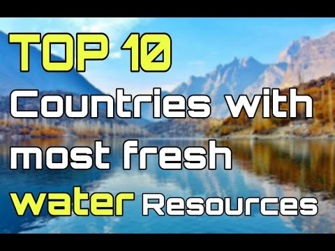 Top 10 countries with most freshwater resources in world| KNOWLEDGE BY SK NOORZAI|