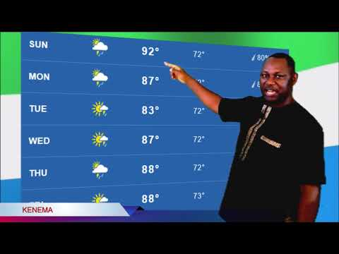 SBN WEATHER FORECAST FOR SIERRA LEONE WEEK OF JUNE 3, 2018