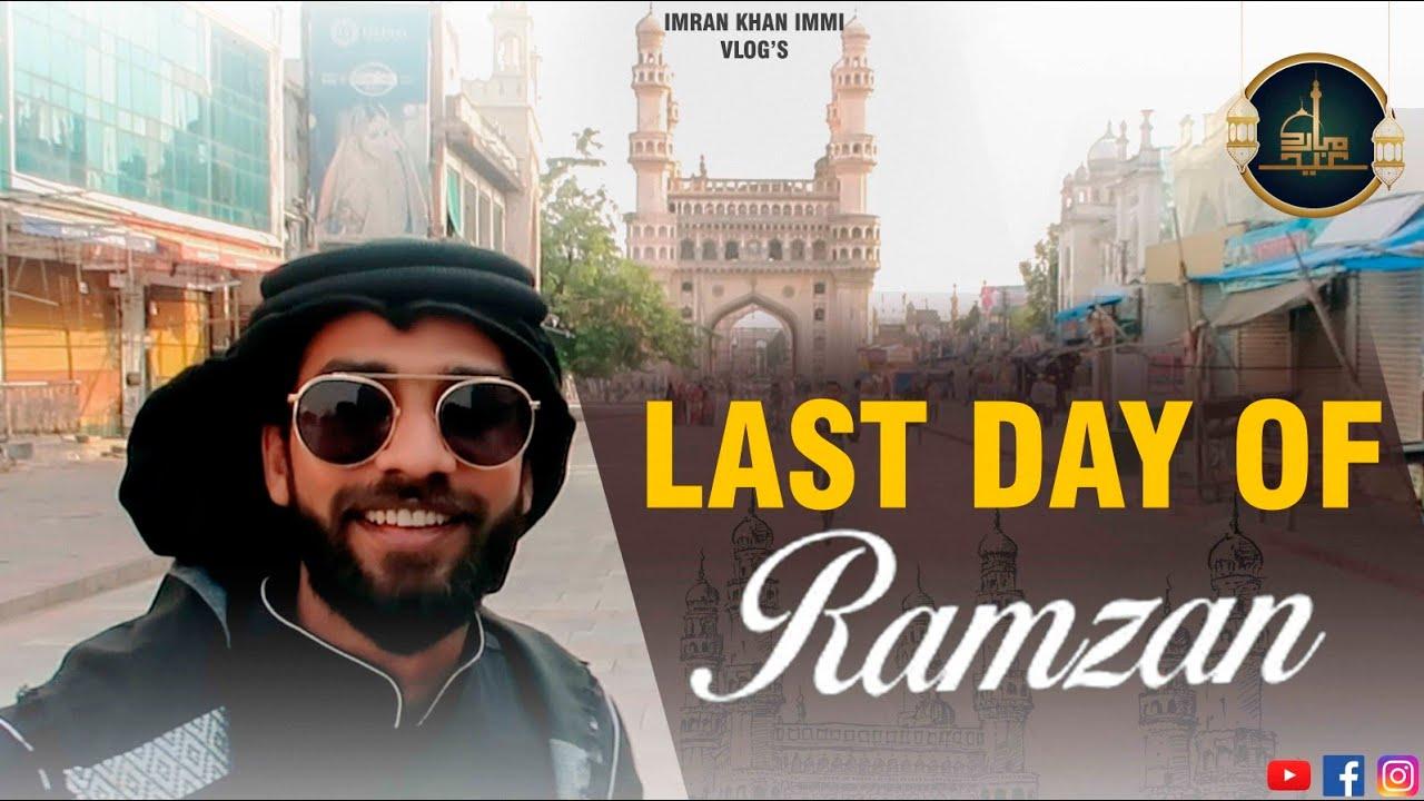 Last day of Ramzan 2020 #Random Vlog    imran khan immi