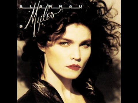 Alannah Myles  If You Want To