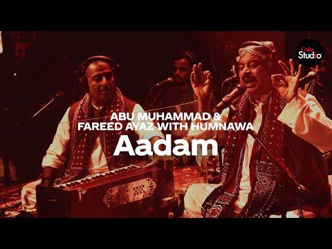 Coke Studio Season 12 | Aadam | Fareed Ayaz & Abu Muhammad With Humnawa