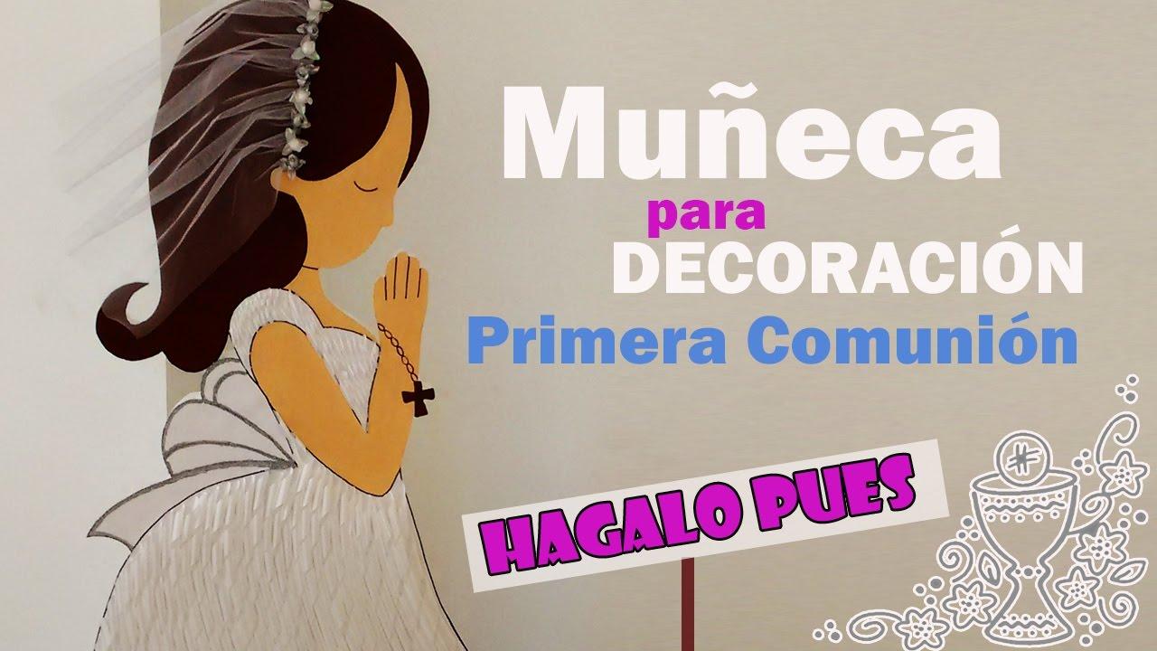 Decoracion para fiesta de primera comunion mu eca youtube for Decoracion de pared para primera comunion