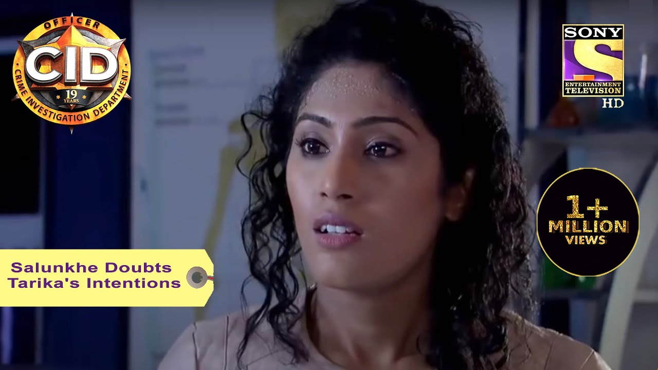 Download Your Favorite Character | Salunkhe Doubts Tarika's Intentions | CID | Full Episode