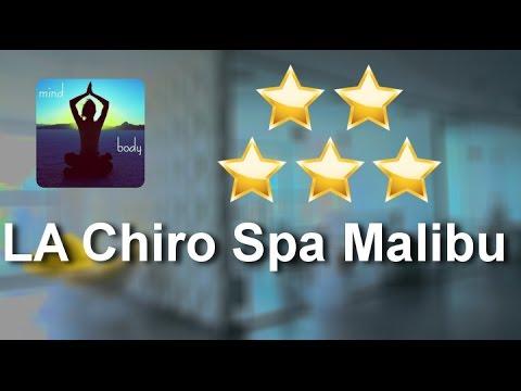 LA Chiro Spa Malibu Review - 5 Star Service