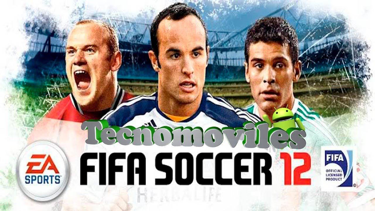 Fifa 12 Para Android El Mejor Juego De Futbol Para Android