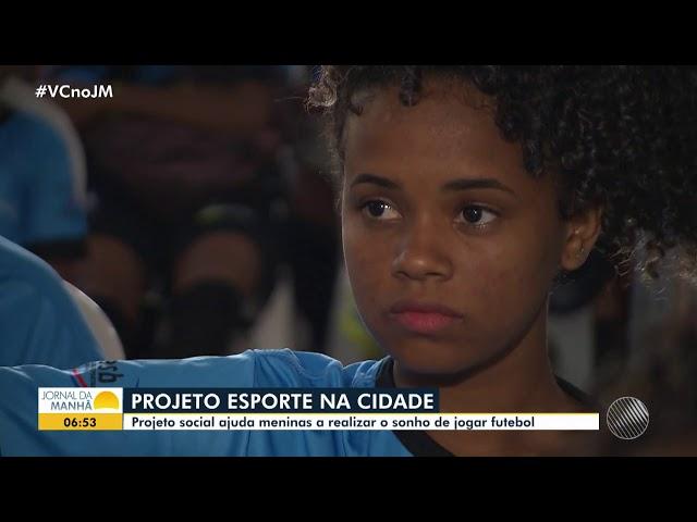 Projeto Esporte na Cidade  - Jornal da Manhã  (TV Bahia)