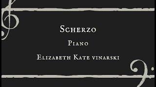 Scherzo - Elizabeth Kate Vinarski