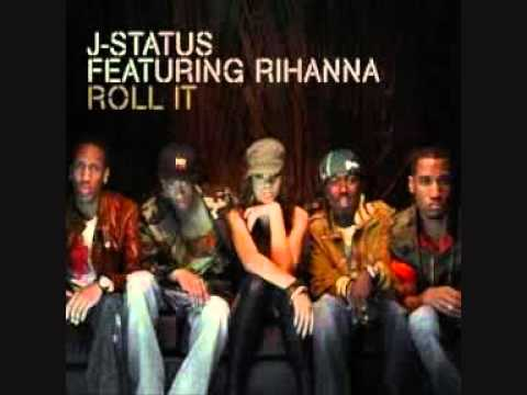 J-Status feat. Rihanna - Roll It