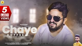 Chaye Coffee - Non Stop Pahari Songs 2020 | Pankaj Thakur | Latest Himachali Songs | Blow Recordz |