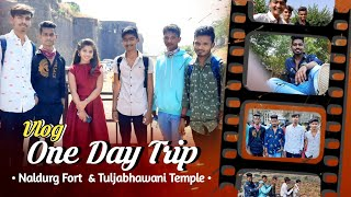 One Day Trip   Naldurg Fort & Tuljabhwani Temple   Rx Rohit 07